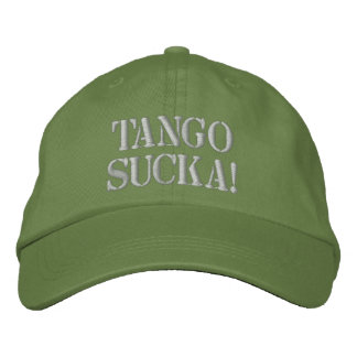 Tango Sucka! Embroidered Hat