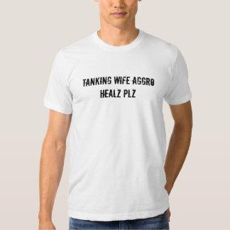 Tanking wife aggro healz plz t shirt