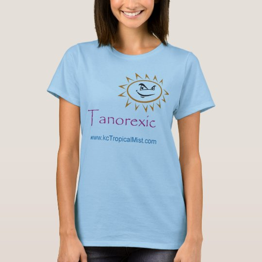 tanorexic T-Shirt