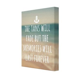 Tans Will Fade Travel Quote Canvas Print