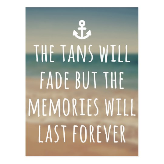Tans Will Fade Travel Quote Postcard