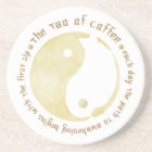 tao of coffee mug coaster