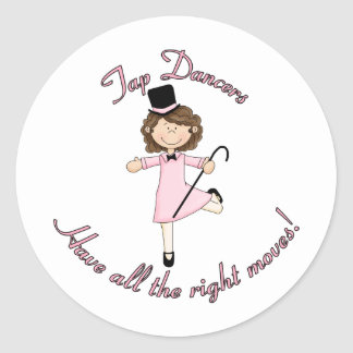 Tap Dancers Have All The Right Moves Round Sticker