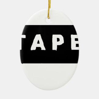 Tape logo ceramic ornament