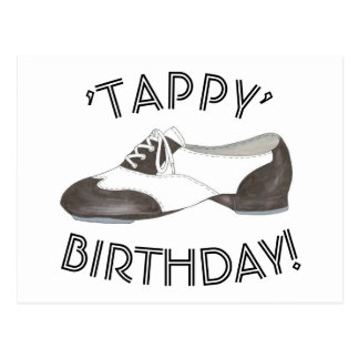 Tappy Happy Birthday Dance Teacher Tap Shoe Dancer Postcard