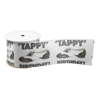 Tappy Happy Birthday Dance Teacher Tap Shoe Dancer Satin Ribbon