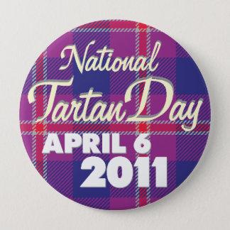 Tartan Day 2011 Button: Huge 4 Inch Round Button