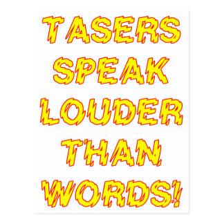 Tasers speak louder than words postcard