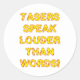 Tasers speak louder than words round sticker