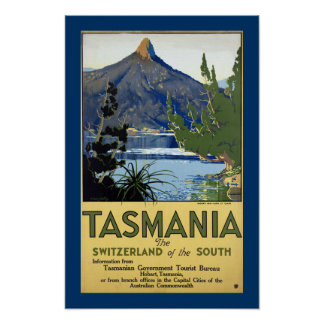 """Tasmania """"The Switzerland of the South"""" Poster"""