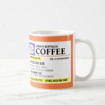 Tasse de café drôle de prescription