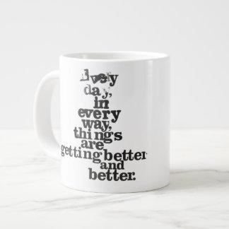 """Tasse de Coué """"chaque jour de chaque manière… """" Mugs Extra Larges"""