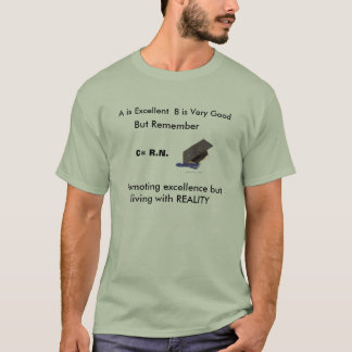 tassel2, A is Excellent  B is Very Good, But Re... T-Shirt