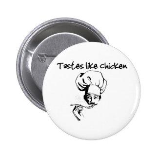 Tastes Like Chicken Button