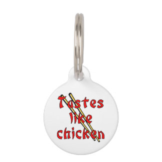 TASTES LIKE CHICKEN PET NAME TAG