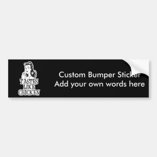 Tastes Like Chicken Retro Lady Car Bumper Sticker