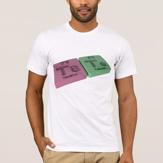 Tate as Ta Tantalum and Te Tellurium T-Shirt