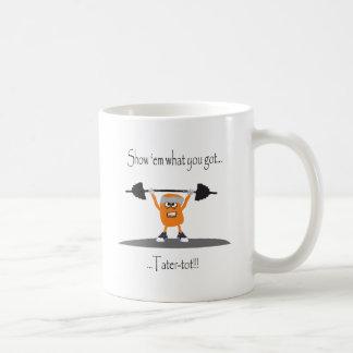 Tater-Tuff-Tot Coffee Mug