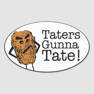 Taters gunna Tate Oval Sticker