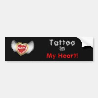 Tattoo, In , My Heart!,- Customize Car Bumper Sticker