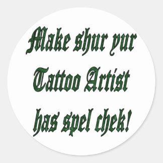 Tattoo Spell Check Classic Round Sticker