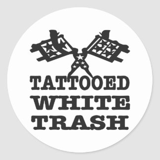 White trash gifts t shirts art posters other gift for Tattooed white trash t shirt