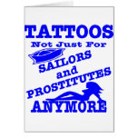 Tattoos Not Just For Sailors & Prostitutes Anymore Cards