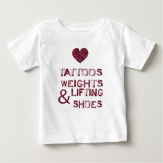tattoos weights shoes female baby T-Shirt