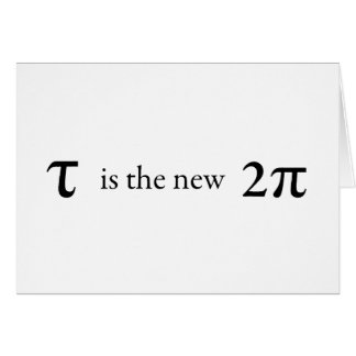 Tau is the new Pi Card