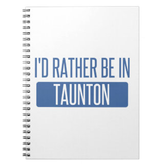 Taunton Notebooks