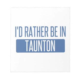 Taunton Notepad
