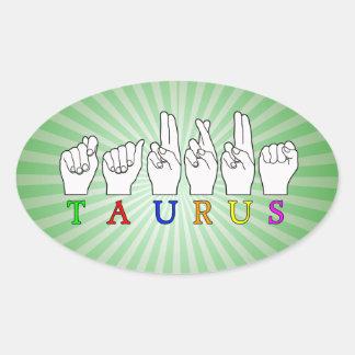 TAURUS ASL FINGERSPELLED NAME ZODIAC SIGN OVAL STICKER