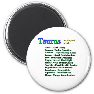 Taurus Astrological Match The MUSEUM Zazzle Gifts 2 Inch Round Magnet