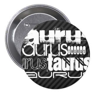 Taurus; Black & Dark Gray Stripes 3 Inch Round Button