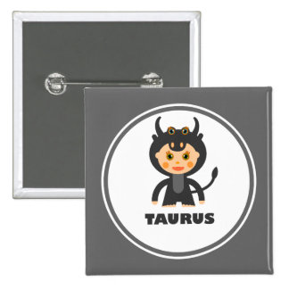 Taurus is my Zodiac sign 2 Inch Square Button