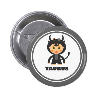 Taurus is my Zodiac sign Buttons