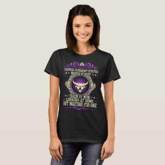 Taurus Wanted By Many Taken By None Zodiac Tshirt