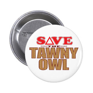 Tawny Owl Save 2 Inch Round Button