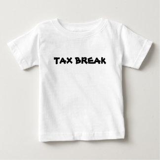 TAX BREAK BABY T-Shirt