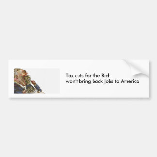 Tax Cuts for the Rich Bumper Sticker