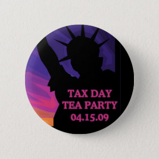 Tax Day Tea Party - Statue of Liberty 2 Inch Round Button