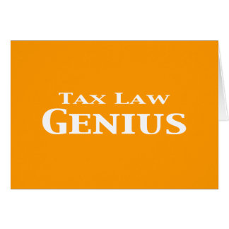 Tax Law Genius Gifts Greeting Card