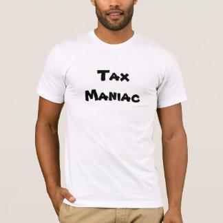 Tax Maniac - Funny Tax Advisor Insult & Name T-Shirt