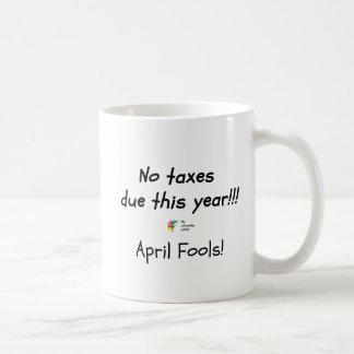 Tax Mug April Fools