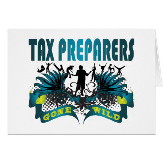 Tax Preparers Gone Wild Card