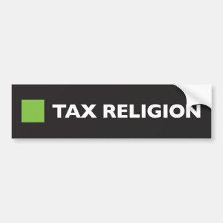 Tax Religion Square Bumper Sticker