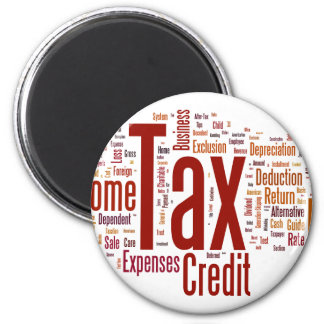 Tax season is here 2 inch round magnet