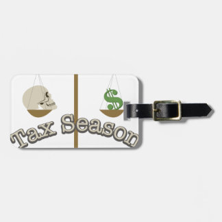 Tax Season Luggage Tag
