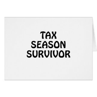 Tax Season Survivor Card