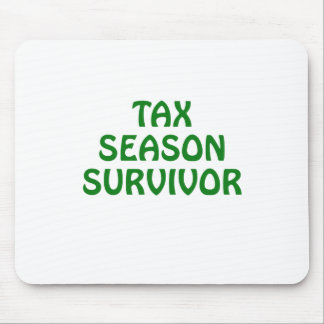 Tax Season Survivor Mouse Pad